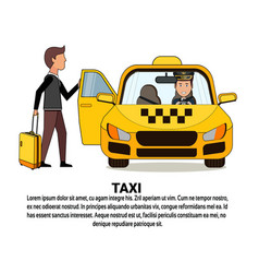 Man with suitcase sitting in yellow cab car taxi vector