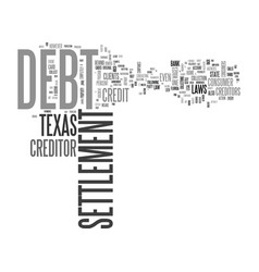 Why debt settlement works best in texas text word vector