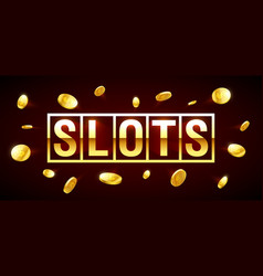 slots gambling games csino banner with slots vector image