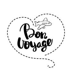 Bon voyage lettering handwritten calligraphy vector