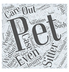 Choosing a Pet Sitter Word Cloud Concept vector