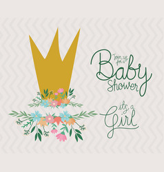 Its a girl text with crown leaves and flowers vector
