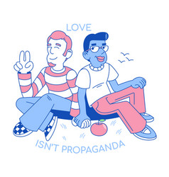 love isnt propaganda flat design vector image