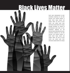 black lives matter stirring graphic with hands vector image
