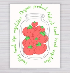 hand drawn poster with jar full of tomato with vector image