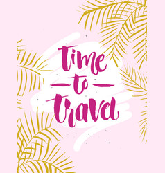 inscription time to travel adventure lettering vector image