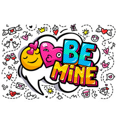 Be mine word bubble vector