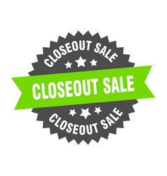 Closeout sale sign closeout sale circular band vector