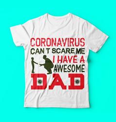 Covid 19coronavirus dad tshirts design vector