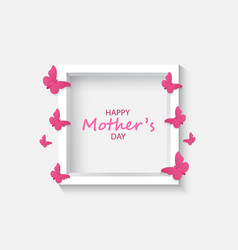 Text and butterflies mothers day card vector