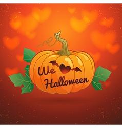 We love Halloween pumpkin vector image