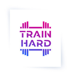 Train hard gym poster workout fitness motivation vector