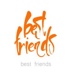 best friends lettering vector image