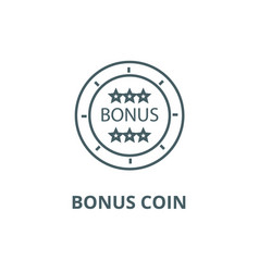 bonus coin line icon bonus coin outline vector image