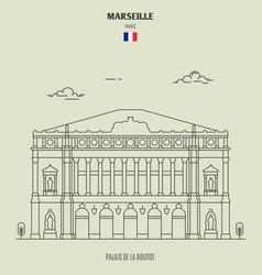 palais de la bourse in marseille vector image