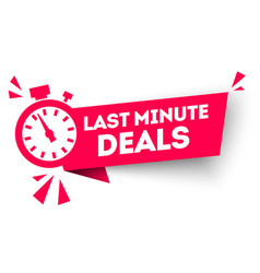 last minute deal button flat label flag sign vector image