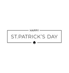 patrick day border card on white background vector image