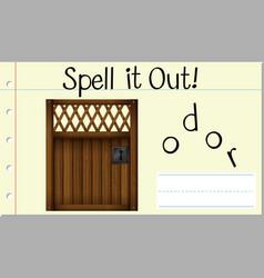 Spell it out door vector
