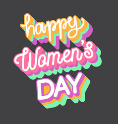 happy womans day 3d typography vector image