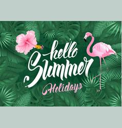 hello summer tropical frame design vector image