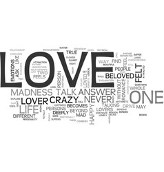 why does love drive people crazy text word cloud vector image