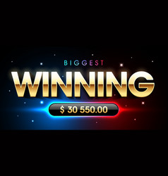 the biggest winning banner for lottery or casino vector image vector image