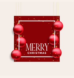 merry christmas frame with hanging red balls vector image