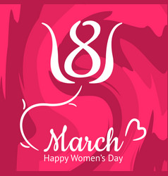 nice womens day greeting card 8th march vector image