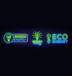 big collection neon signs green energy neon logos vector image