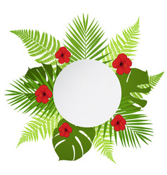 round banner with palm fern and hibiscus vector image vector image