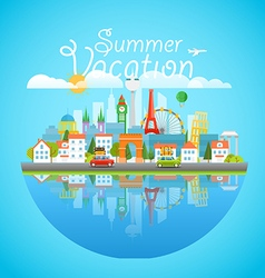 Dirrefent world famous sights Summer vacation vector image