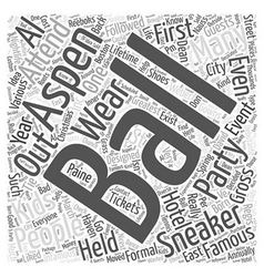 aspen nightlife the sneaker ball Word Cloud vector image