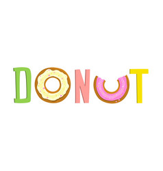 donut sweet food fun lettering vector image