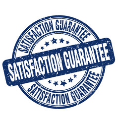 Satisfaction guarantee blue grunge stamp vector