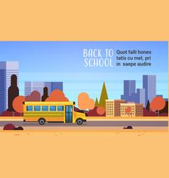 Yellow bus back to school autumn pupils transport vector
