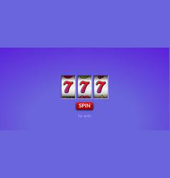 casino slot jackpot machine lucky 777 background vector image