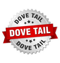Dove tail round isolated silver badge vector