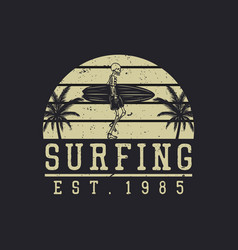 logo design surfing est 1985 with skeleton vector image
