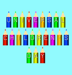 universal childrens day color pencils with the vector image
