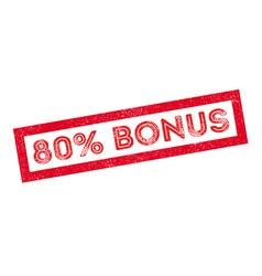 80 percent bonus rubber stamp vector