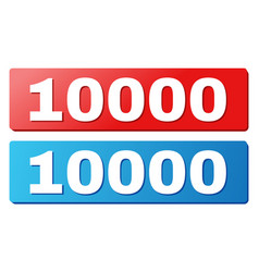 10000 title on blue and red rectangle buttons vector