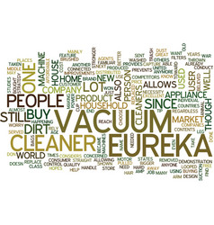 Eureka vacuum cleaner text background word cloud vector