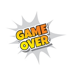Game Over - Comic Speech Bubble Cartoon Game vector image
