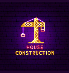 house construction neon label vector image