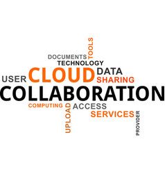 word cloud - cloud collaboration vector image