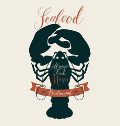 Seafood menu for a restaurant or shop with lobster vector