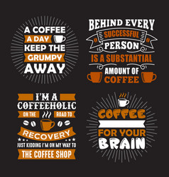 coffee saying quote set 100 best for print vector image