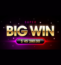 super big win banner for lottery or casino games vector image vector image
