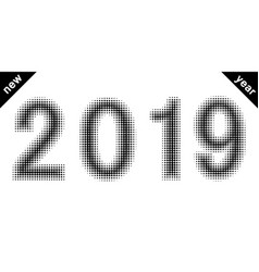 2019 new year figures date halftone style vector image