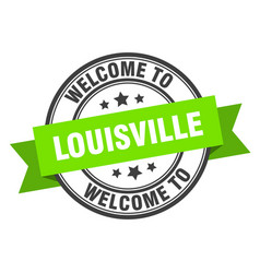 Louisville stamp welcome to louisville green sign vector